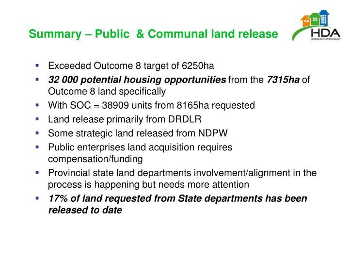 Summary – Public  & Communal land release
