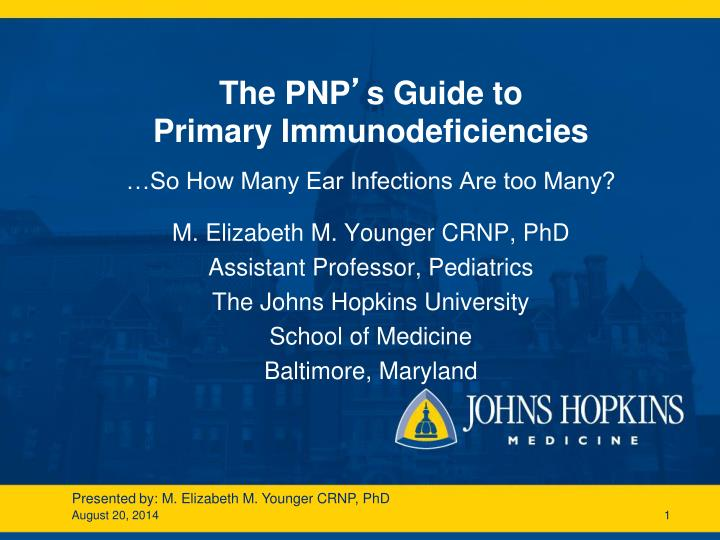 the pnp s guide to primary immunodeficiencies n.