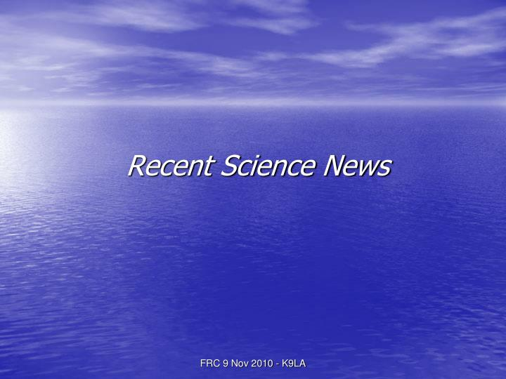 Recent Science News