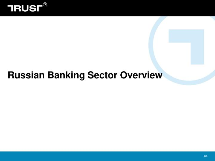 Russian Banking Sector Overview