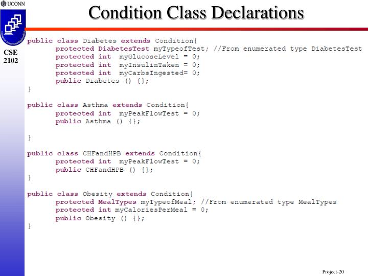 Condition Class Declarations