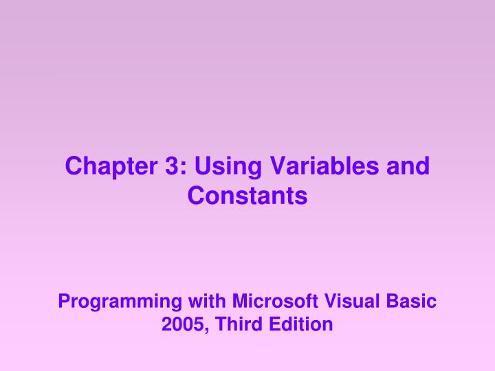 chapter 3 using variables and constants n.