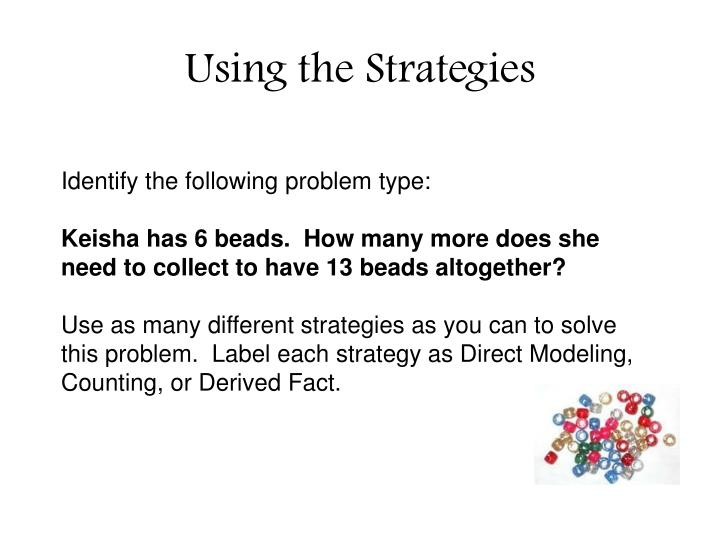 Using the Strategies
