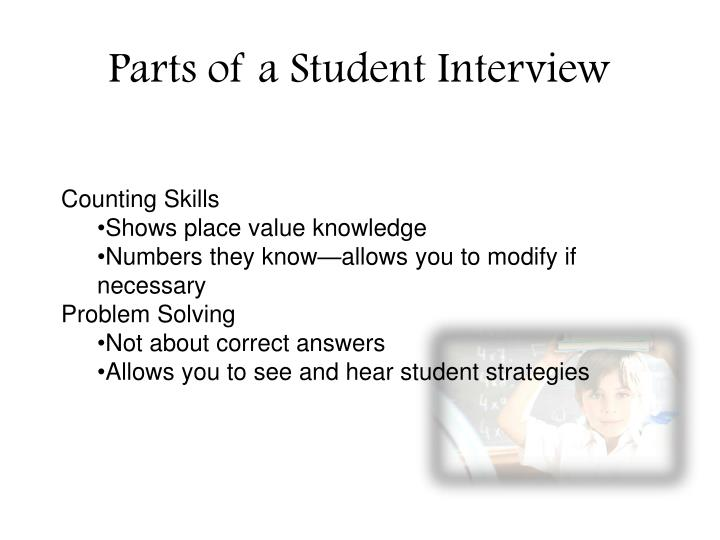 Parts of a Student Interview