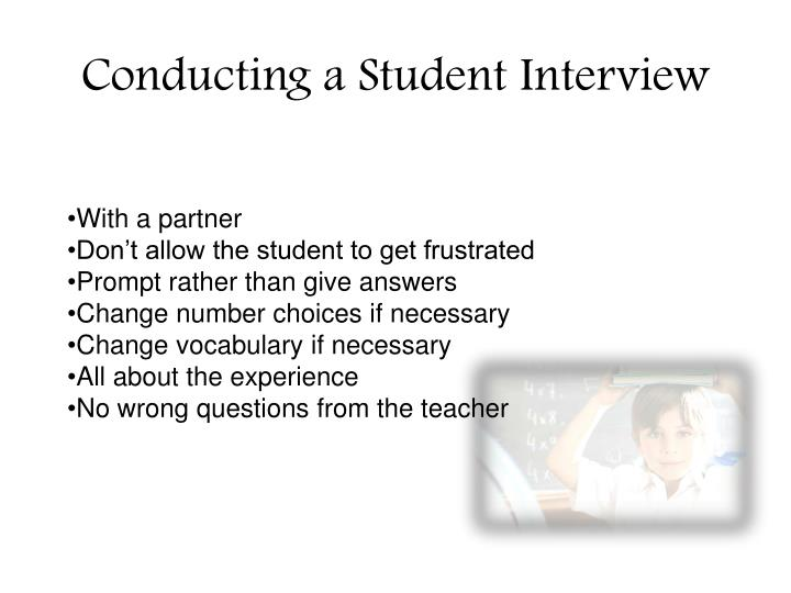 Conducting a Student Interview