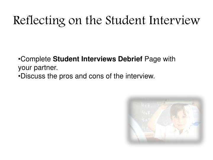 Reflecting on the Student Interview