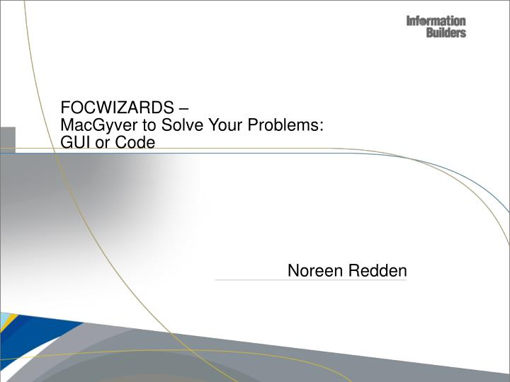 focwizards macgyver to solve your problems gui or code