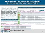 mip revisions task lead role functionality receive appeals or protest claim an activity