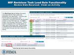 mip revisions task lead role functionality review data received claim an activity