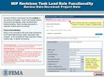 mip revisions task lead role functionality review data received project data