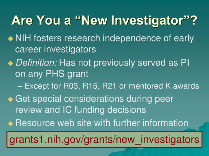 """Are You a """"New Investigator""""?"""