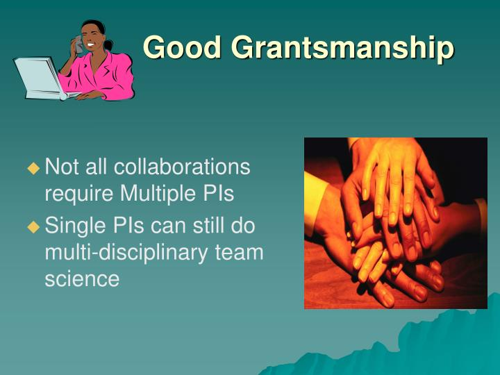Not all collaborations require Multiple PIs