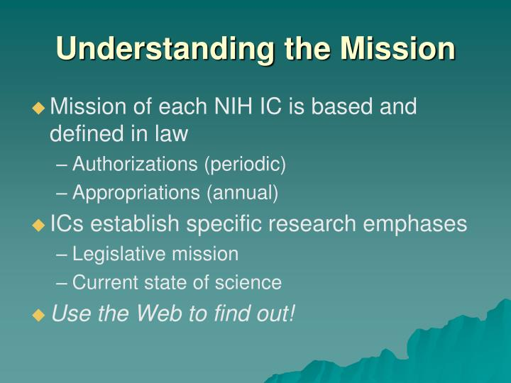 Understanding the Mission