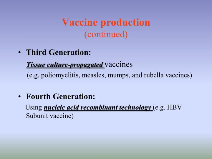Vaccine production