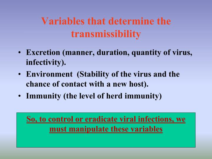 Variables that determine the transmissibility