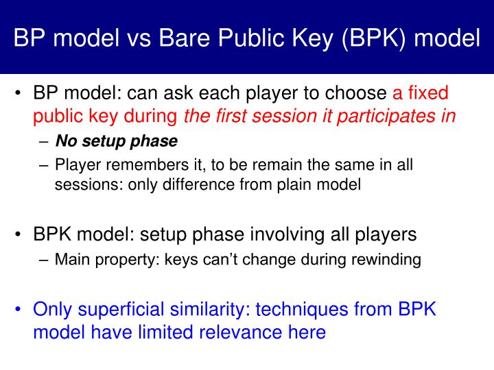 BP model vs Bare Public Key (BPK) model