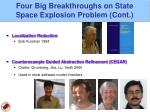 four big breakthroughs on state space explosion problem cont
