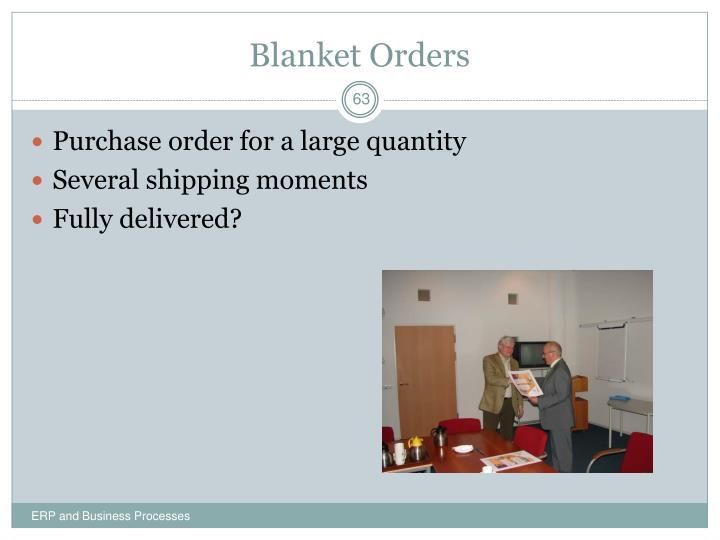 Blanket Orders