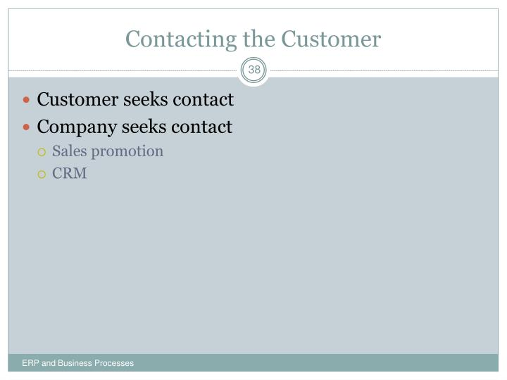 Contacting the Customer