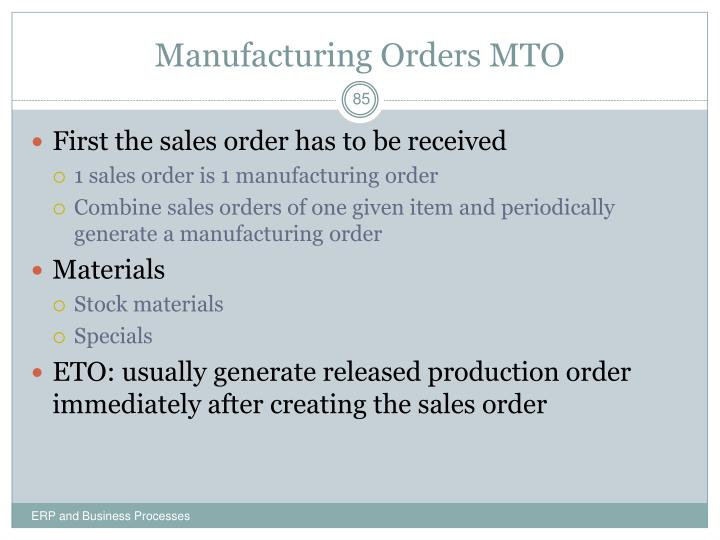 Manufacturing Orders MTO