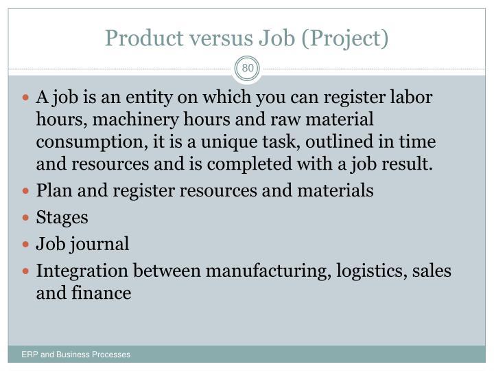 Product versus Job (Project)