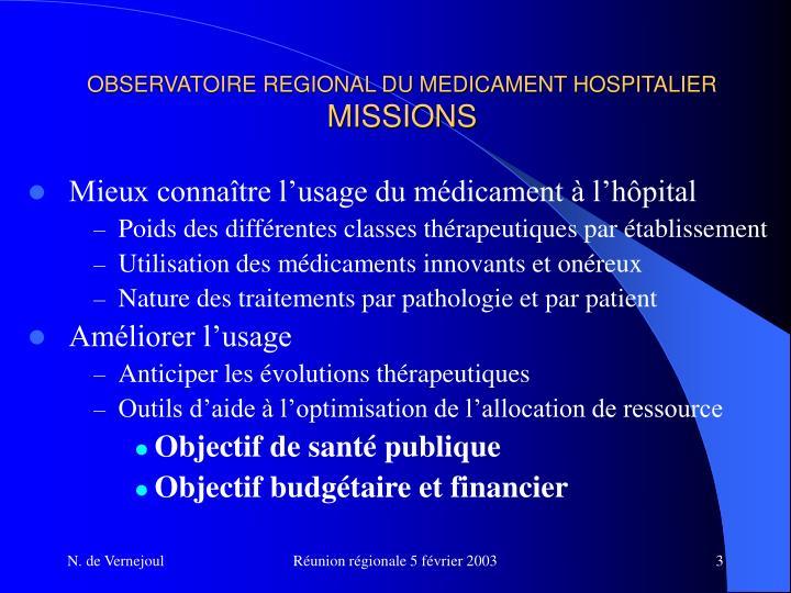 Observatoire regional du medicament hospitalier missions
