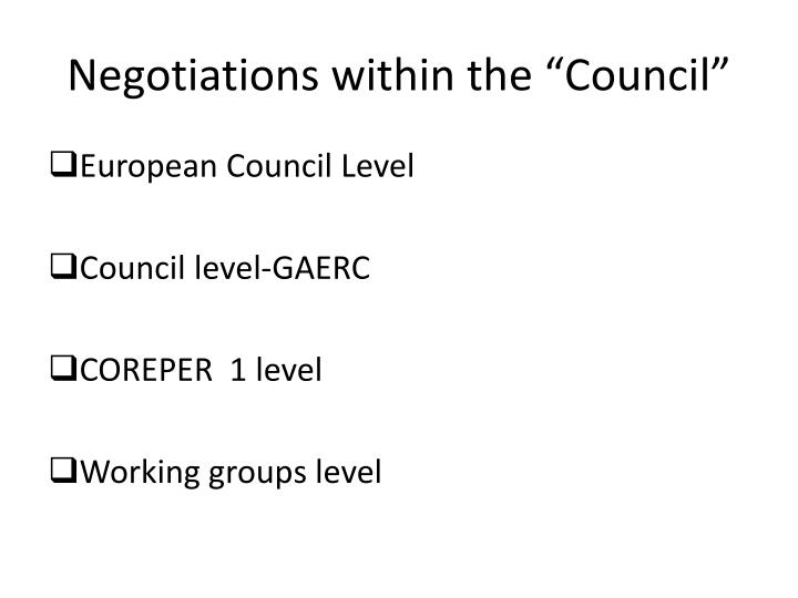 """Negotiations within the """"Council"""""""