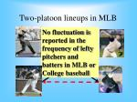 two platoon lineups in mlb