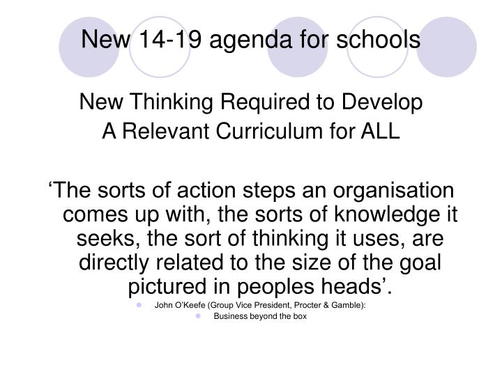 New 14 19 agenda for schools