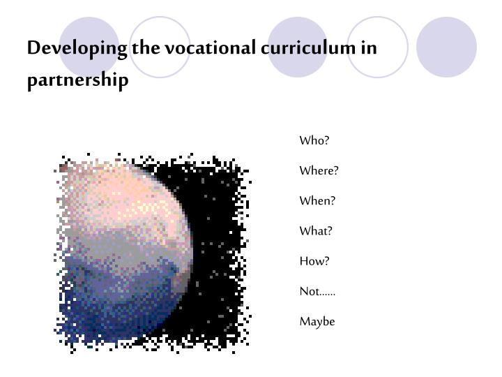 Developing the vocational curriculum in partnership