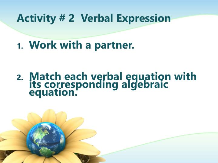 Activity # 2  Verbal Expression