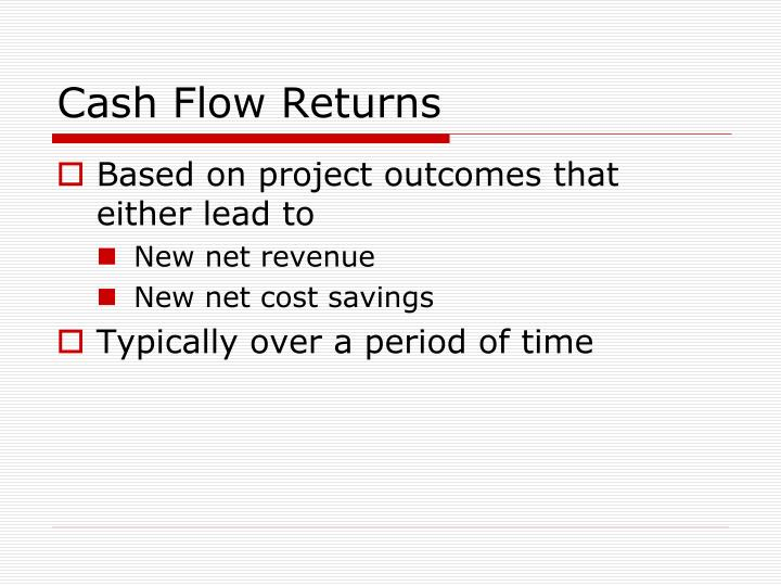 Cash Flow Returns
