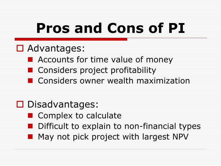 Pros and Cons of PI