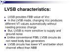 lvsb characteristics