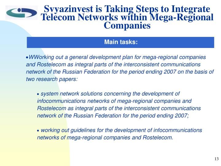 Svyazinvest is Taking Steps to Integrate Telecom Networks within Mega-Regional Companies