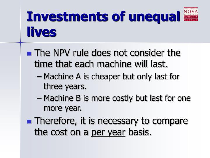 Investments of unequal lives