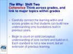 the why shift two coherence think across grades and link to major topics within grades