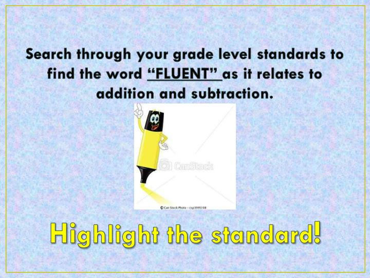 Search through your grade level standards to find the word