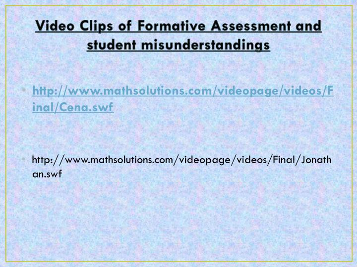 Video Clips of Formative Assessment and student misunderstandings