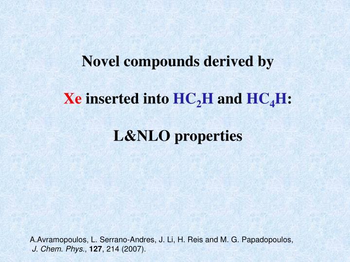 Novel compounds derived by