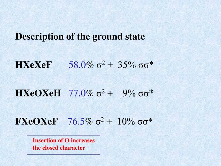 Description of the ground state