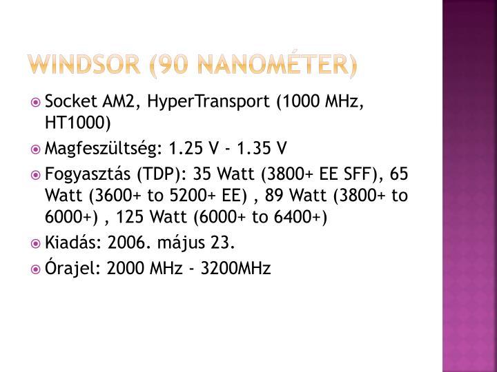 Windsor (90 nanométer)