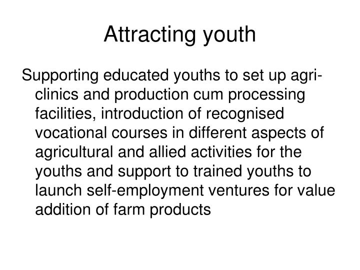 Attracting youth