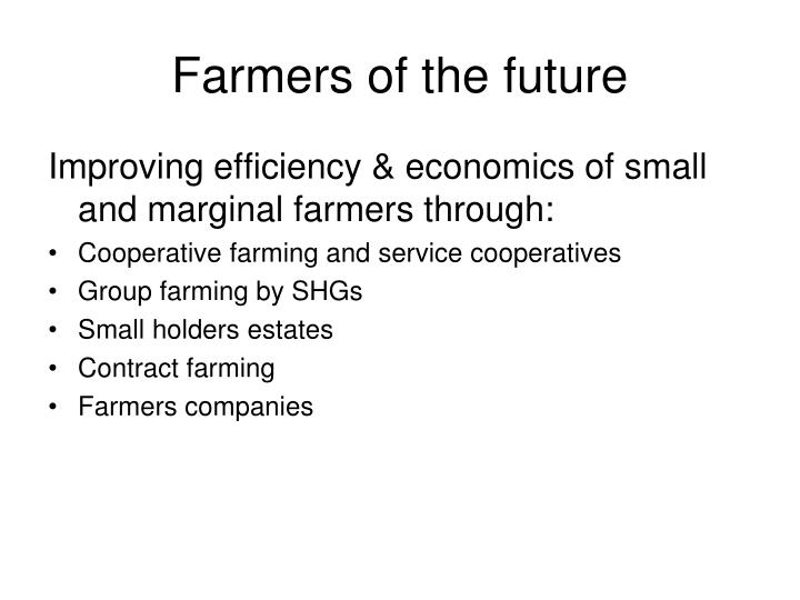 Farmers of the future