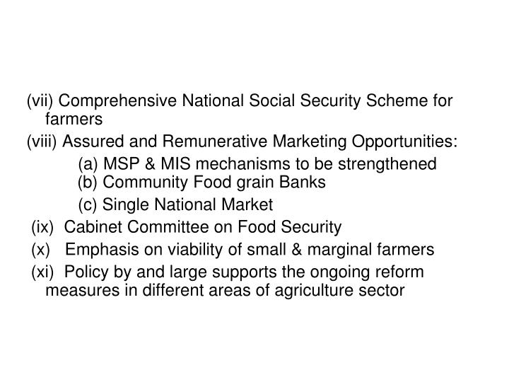 (vii) Comprehensive National Social Security Scheme for        farmers