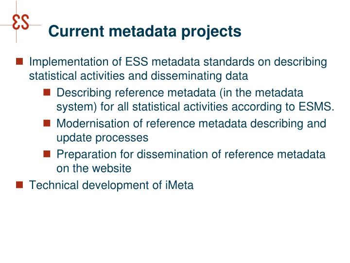 Current metadata projects