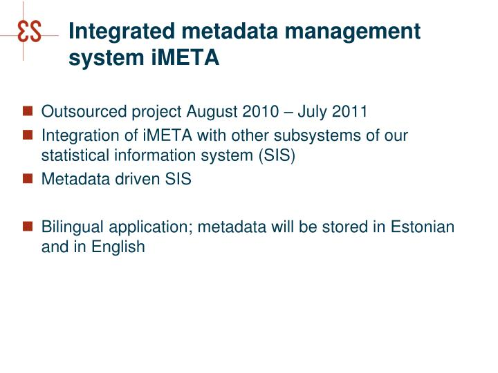 Integrated metadata management system imeta