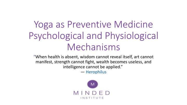 yoga as preventive medicine psychological and physiological mechanisms n.