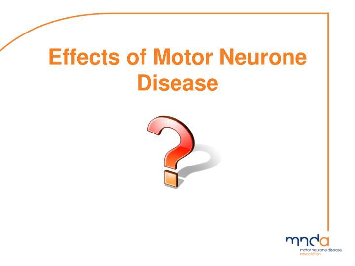 Effects of Motor Neurone Disease