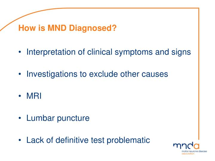 How is MND Diagnosed?